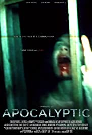 Apocalyptic (2014) Poster - Movie Forum, Cast, Reviews