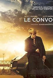 Fast Convoy (2016) Le convoi (original title)