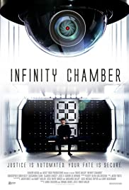 Infinity Chamber (2016) - Sci-Fi, Thriller.