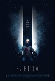 Ejecta (2014) Poster - Movie Forum, Cast, Reviews
