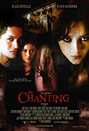 The Chanting (2006) Poster - Movie Forum, Cast, Reviews