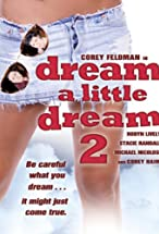 Primary image for Dream a Little Dream 2