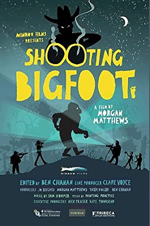 Shooting Bigfoot (2013)