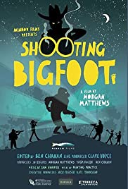 Shooting Bigfoot(2013) Poster - Movie Forum, Cast, Reviews