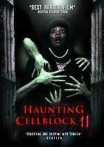 Haunting of Cellblock 11(2015)