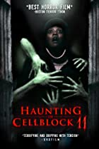Image of Haunting of Cellblock 11