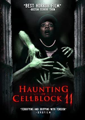 Haunting of Cellblock 11 (2014)  Download on Vidmate
