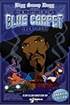 Image of Bigg Snoop Dogg Presents: The Adventures of Tha Blue Carpet Treatment