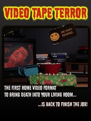 Video Tape Terror (2013)