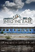 Primary image for Into the East: a Backpacking Adventure