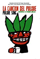 Image of Pulque Song