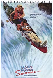 White Water Summer (1987) Poster - Movie Forum, Cast, Reviews