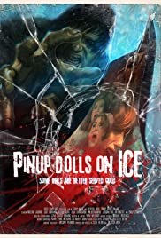 Pinup Dolls on Ice (2013) Poster - Movie Forum, Cast, Reviews