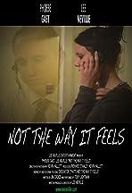 Not the Way It Feels