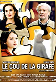 Le cou de la girafe(2004) Poster - Movie Forum, Cast, Reviews