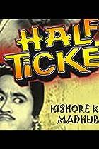 Image of Half Ticket