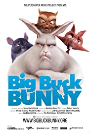 Big Buck Bunny (2008) Poster - Movie Forum, Cast, Reviews