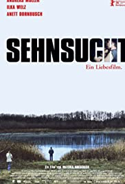 Sehnsucht (2006) Poster - Movie Forum, Cast, Reviews