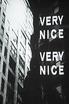 Image of Very Nice, Very Nice