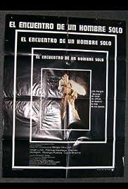 El encuentro de un hombre solo Poster