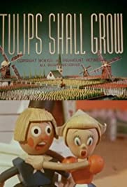 Tulips Shall Grow (1942) Poster - Movie Forum, Cast, Reviews