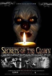 Secrets of the Clown(2007) Poster - Movie Forum, Cast, Reviews