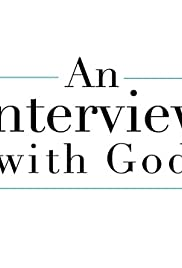 An Interview with God(2018) Poster - Movie Forum, Cast, Reviews