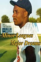 Image of Minor Leagues/Major Dreams