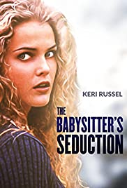 The Babysitter's Seduction (1996) Poster - Movie Forum, Cast, Reviews