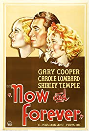 Now and Forever (1934) Poster - Movie Forum, Cast, Reviews