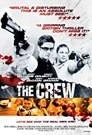 The Crew (2008) Poster - Movie Forum, Cast, Reviews