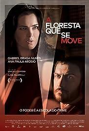 A Floresta Que Se Move (2015) - IMDb