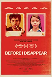 Before I Disappear (2014) Poster - Movie Forum, Cast, Reviews