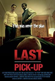 Last Pickup Full Movie Watch Online Free HD Download