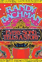 Randy Bachman: Every Song Tells a Story - Live in Concert