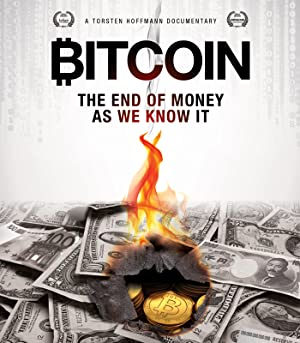 Bitcoin: The End of Money as We Know It (2015) Download on Vidmate