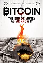 Bitcoin The End of Money as We Know It Película Completa DVD [MEGA] [LATINO]