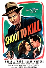 Shoot to Kill (1947) Poster - Movie Forum, Cast, Reviews