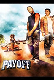 Payoff (2003) Poster - Movie Forum, Cast, Reviews