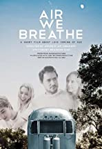 Air We Breathe