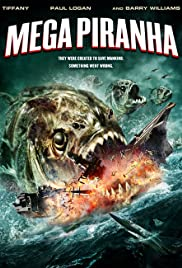 Mega Piranha (2010) Poster - Movie Forum, Cast, Reviews