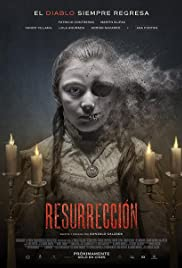Resurrección (2015) Poster - Movie Forum, Cast, Reviews