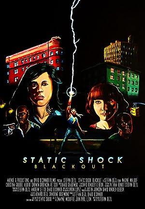 Static Shock Blackout (2012)