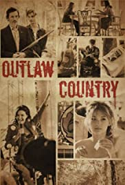Outlaw Country (2012) Poster - Movie Forum, Cast, Reviews