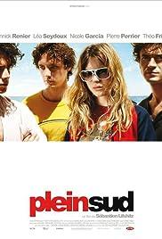 Plein sud(2009) Poster - Movie Forum, Cast, Reviews