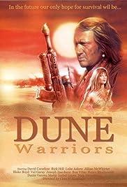 Dune Warriors(1990) Poster - Movie Forum, Cast, Reviews