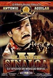 El rayo de Sinaloa (La venganza de Heraclio Bernal) Poster
