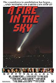 A Fire in the Sky (1978) Poster - Movie Forum, Cast, Reviews