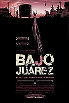 Image of Bajo Juárez: La ciudad devorando a sus hijas
