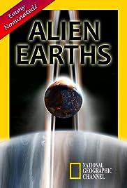 Alien Earths(2009) Poster - Movie Forum, Cast, Reviews